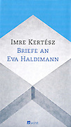 Imre Kertesz_Briefe an Eva Haldimann Book cover Photography Oote Boe
