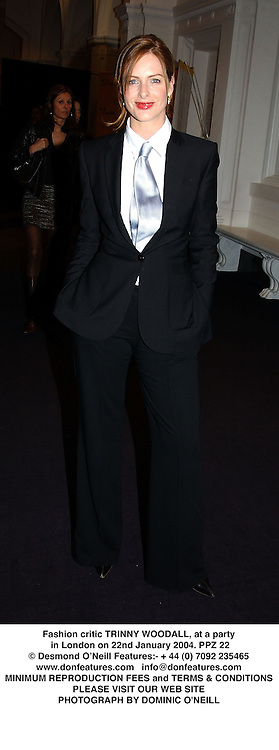 Fashion critic TRINNY WOODALL, at a party in London on 22nd January 2004.PPZ 22