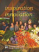 Vermont Land Trust 2013-14 Cover, Fable Farm Market in Barnard, Vermont.