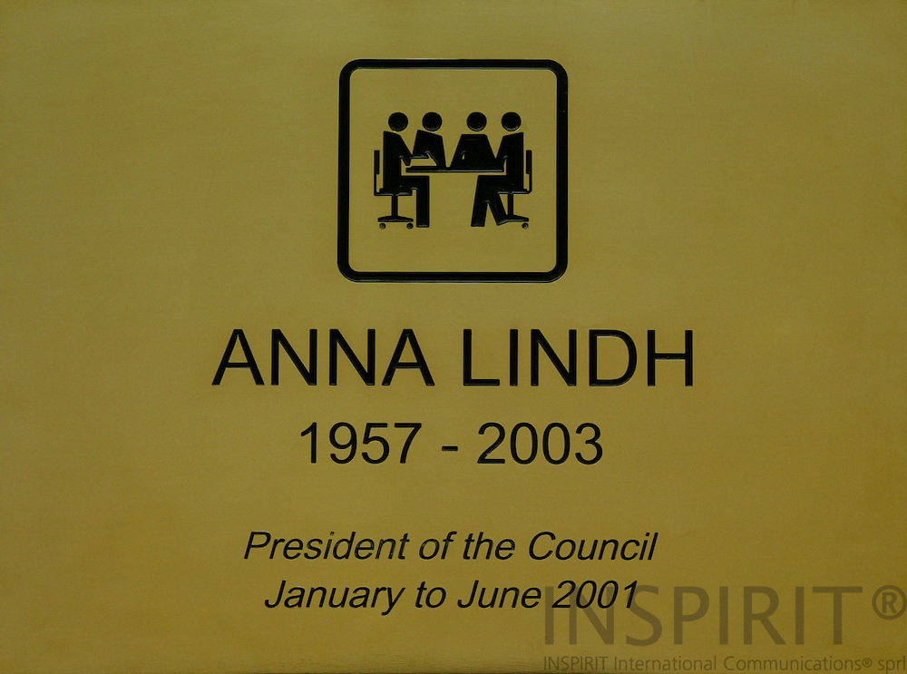 BRUSSELS - BELGIUM - 07 APRIL 2004--The plaque to commemorate Anna LINDH, Swedens former Minister of Foreign Affairs, in the Council meeting room. -- PHOTO: ERIK LUNTANG / INSPIRIT Photo