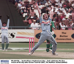 09-JAN-96 ... South Africa v England One Day International.  Dominic Cork celebrates the first wicket of the day after Gary Kirsten went LBW
