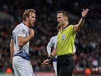 Football - 2017 / 2018 UEFA Champions League - Group B: Tottenham Hotspur vs. PSV Eindhoven<br /> <br /> (Tottenham FC)  complains to the Referee Ivan Kruzliak (SVK) after being denied what he thought was a penalty shout at Wembley Stadium.<br /> <br /> COLORSPORT/DANIEL BEARHAM