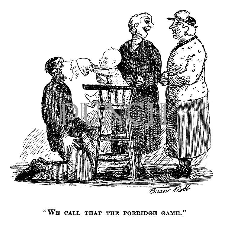"""""""We call that the porridge game."""""""