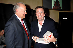 Left to right, SIR VICTOR BLANK and PIERS MORGAN at a party to celebrate the publication of Piers Morgan's book 'Don't You Know Who I Am?' held at Paper, 68 Regent Street, London W1 on 18th April 2007.<br /><br />NON EXCLUSIVE - WORLD RIGHTS