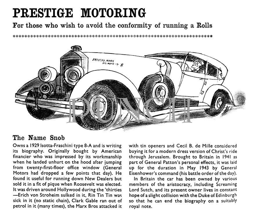 Prestige Motoring. For those who wish to avoid the conformity of running a Rolls. The Name Snob.