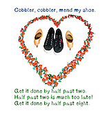 Nursery rhymes and childhood images series: Cobbler, cobbler, mend my shoe. Get it done by half past two. Half past two is much too late! Get it done by half past eight.