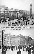 Anti-English Irish uprising, Dublin, May 1916: Hotel Metropole and the Post Office before and after being blown up by the rebels.   Half-tone. Black-and-white
