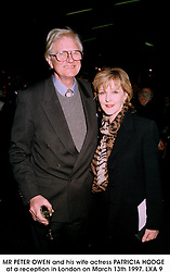 MR PETER OWEN and his wife actress PATRICIA HODGE at a reception in London on March 13th 1997.LXA 9