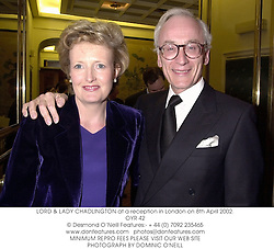 LORD & LADY CHADLINGTON at a reception in London on 8th April 2002.<br />