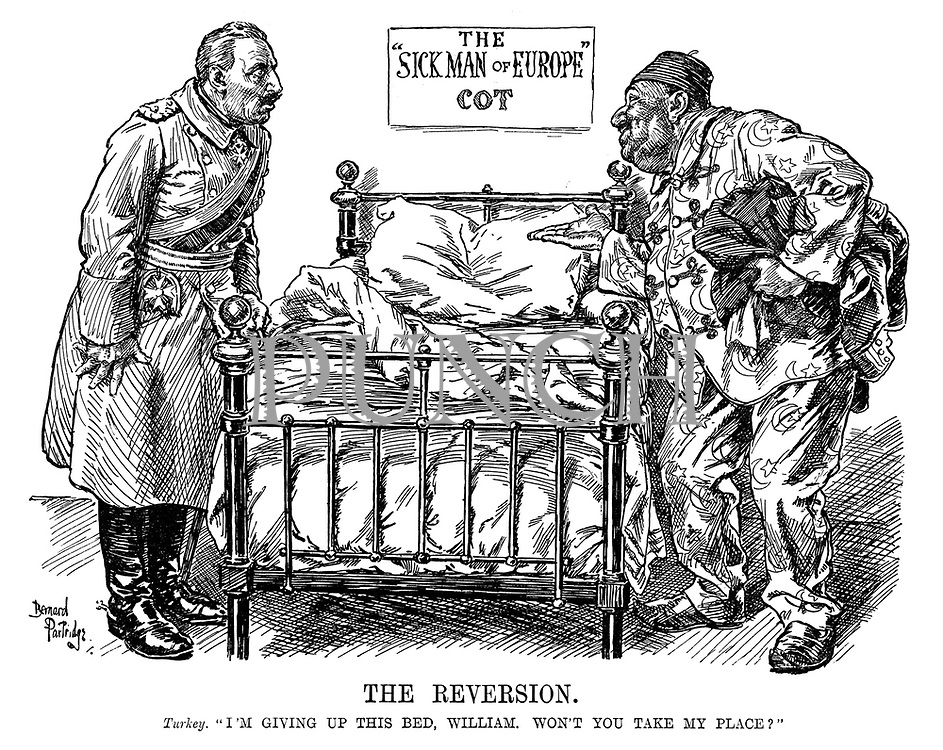 "The Reversion. Turkey. ""I'm giving up this bed, William. Won't you take my place?"""