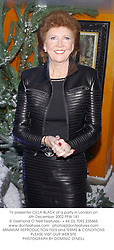 TV presenter CILLA BLACK at a party in London on 4th December 2002.PFW 181