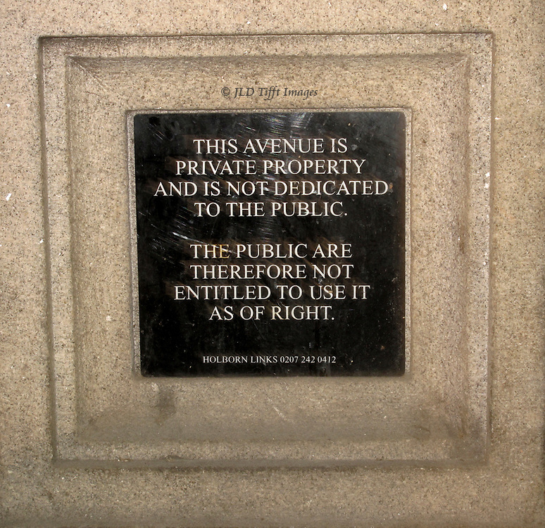London is a city of villages.  A sign near the Holborn tube stop announces that one street is privately owned.
