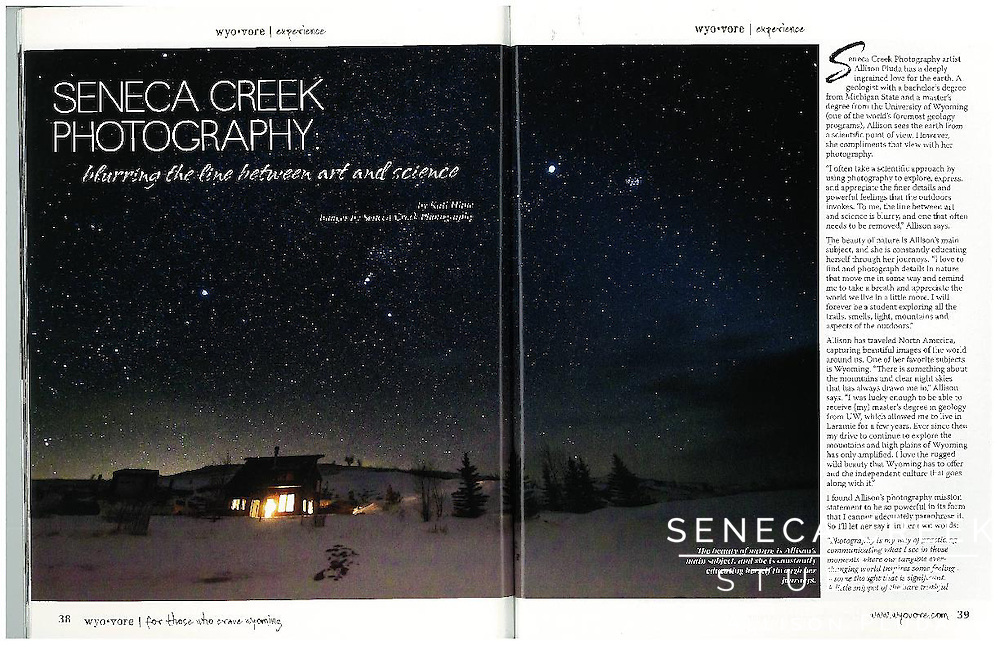 "Spotlight on Seneca Creek Photography in 2013 issue of Wyovore, the bookstore compliment to Wyoming Lifestyle Magazine and featured as spotlight article entitled ""Seneca Creek Photography explores Wyoming."" Available for purchase at http://www.wyovore.com/"