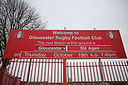 Gloucesters Kingsholm Stadium before the European Rugby Challenge Cup match between Gloucester Rugby and SU Agen at the Kingsholm Stadium, Gloucester, United Kingdom on 19 October 2017. Photo by Gary Learmonth.