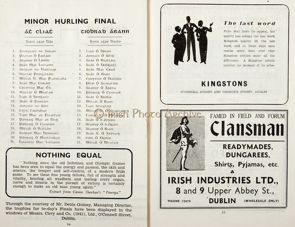 All Ireland Senior Hurling Championship Final,.Brochures,.01.09.1946, 09.01.1946, 1st September 1946, .Cork 7-5, Kilkenny 3-8, .Minor Dublin v Tipperary.Senior Cork v Kilkenny.Croke Park, ..Dublin Minor Team, Geotfrard De Sutain, Peadar O Faolain, Seamur O Laimin, Sean Mac Loclainn, Seoram De Buitlear, Nioclar Finngaltain, Miceal B. Mac Flanncada, Sean Mac Cineait, Criortoir Mac Eil, Nioclar O Meacair, Liam O Dongaile, Sean O Fionnain, Antione De Siun, Cecil Caomanac, Liam Mac An Fleartair, Padriag Mac An Riog, Padraig O Cluanain, Miceal O Niallain, Seoram Mac Domnaill, Padraig O Maolcomad, Balentin Mac Loclainn, ..Tipperary Minor Team, Liam O Briain, Annraoi O Sitig, Sean O Nuallain, Sean O Dubgaill, Sean Mac Crait, Sean O Riain, Criortoir O Daltuin, Pilib O Seanacain, Seamur O Grada, Padraig O Cionnait, Sean O Duibir, Miceal O Riain, Liam Stieglitr, Miceal S. O Seacnaraig, Tomar S. O Meadra, Sean O h-Argain, Seamur O h-Ogain, Seamur O Riain, Sean S. O Gradaig, Eoin O Duibir, Miceal O Meacair, ..Quotes, Nothing Equal, ..Advertisements, Kingstons, Clansman Irish Industries Ltd., .