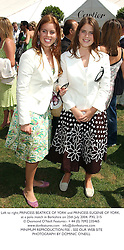 Left to right, PRINCESS BEATRICE OF YORK and PRINCESS EUGENIE OF YORK, at a polo match in Berkshire on 25th July 2004.PXL 215