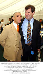 Left to right, leading jockey FRANKIE DETTORI and MR J P McMANUS the Irish multi millionaire, large shareholder in Manchester United FC, at a race meeting in Surrey on 25th April 2003.		PJD 163