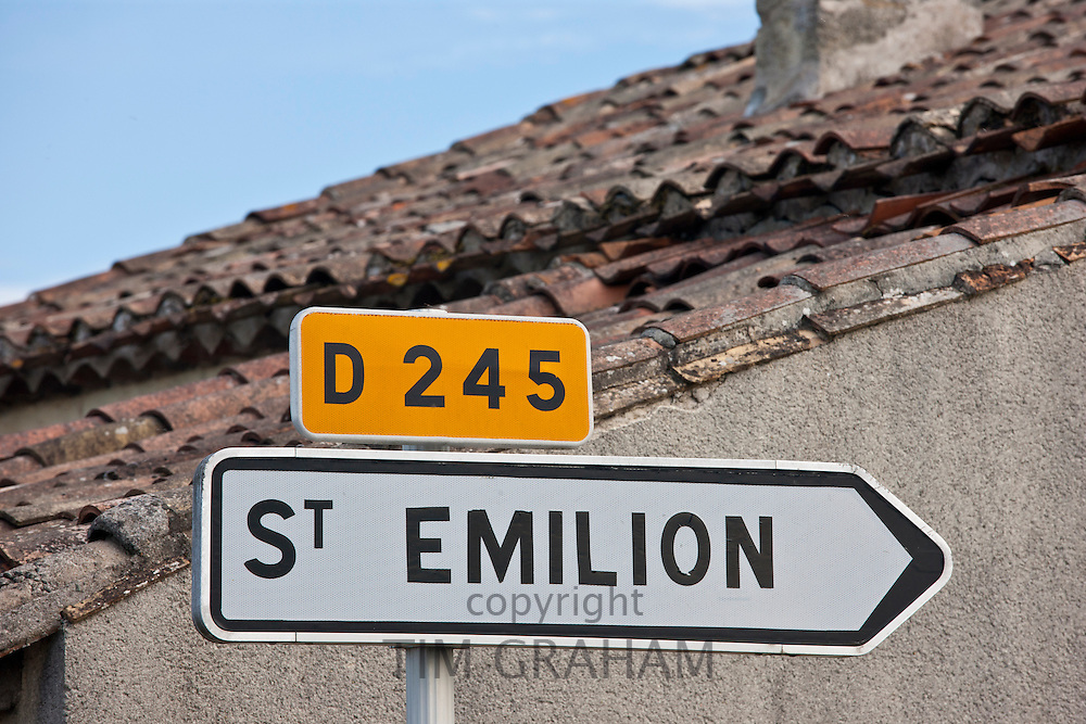 St Emilion signpost on the D245 in the Bordeaux wine region of France