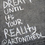 Chalk Street Artist Quote &quot; Dream Until It' s Your Reality&quot; @ artonthedl<br /> <br /> Daniel Leviyev, Abstract Expressionist / Contemprary Artist. My Mission Is To Entertain, Inspire and Educate.CATCH ME IF YOU CAN #ARTONTHEDL