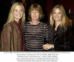 Left to right, MRS RUPERT CORDLE, MRS SALLY WIGRAM and MRS BEN SANGSTER, at a party in London on 4th October 2001.OSU 46