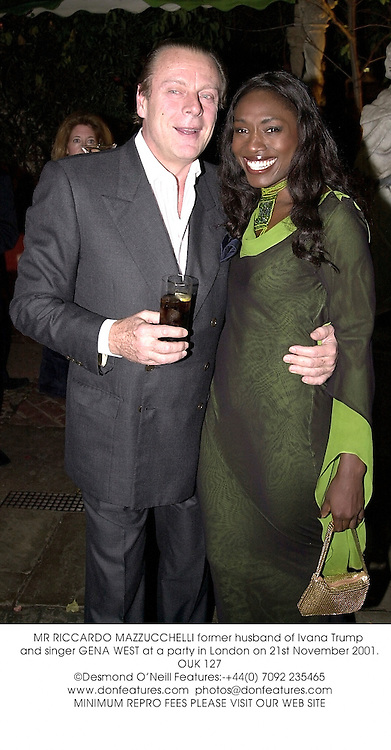 MR RICCARDO MAZZUCCHELLI former husband of Ivana Trump and singer GENA WEST at a party in London on 21st November 2001.OUK 127