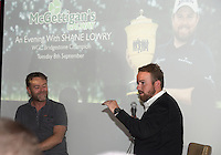 09/09/2015 Repro free: <br /> McGettigan&rsquo;s Galway Q&amp;A session with Shane Lowry<br /> <br /> <br />  McGettigan&rsquo;s Galway were delighted to welcome WGC Bridgestone Champion and brand ambassador, Shane Lowry for his first visit to McGettigan&rsquo;s Galway for an exclusive Q&amp;A session for invited guests.<br /> Shane discussed his rise from amateur status, all the challenges he&rsquo;s faced and overcome along the way and his most recent win at the WGC Bridgestone Championship. <br /> <br /> www.mcgettigans.com<br /> <br /> Follow McGettigan&rsquo;s Galway  on Twitter -@McGettigansGWY <br /> Photo:Andrew Downes, xposure.