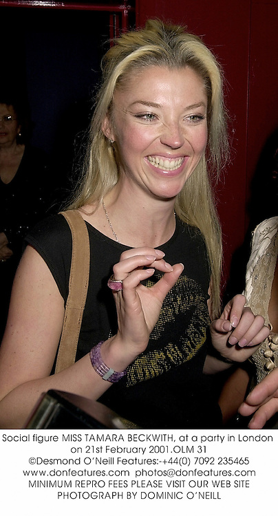 Social figure MISS TAMARA BECKWITH, at a party in London on 21st February 2001.OLM 31
