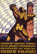 German political poster, 1919: Figure in  helmet tearing down Munich's Frauenkirche. Text: Christian people! Will you allow Spartakus to tear down your churches? Answer on election day! Bavarian People's Party. Anti-Communist