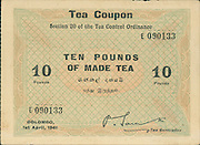 Tea coupons. Size as indicated in image properties.<br /> <br /> CREDIT TO: Dr Kavan Ratnatunga of lakdiva.org <br /> <br /> The 50lbs Tea Coupon also exists, but I do not have one. It is more rare.<br /> <br /> They were issued with the signature of P. Saravanamuttu as Tea Controller<br /> Rubber had at least 6 series of Issues starting 1937 till 1942 about 2 issues each year. <br /> Tea had only this series dated 1st April 1941