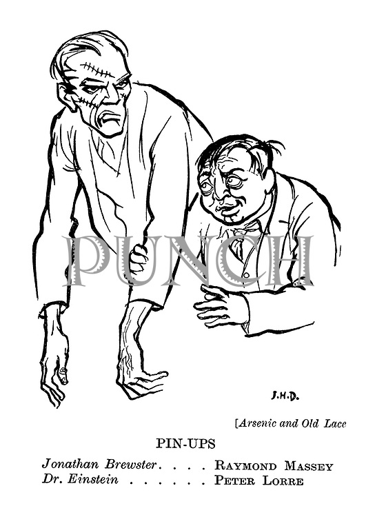 (Arsenic and Old Lace) Pin-Ups. Jonathan Brewster .... Raymond Massey. Dr. Einstein ...... Peter Lorre.