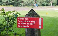 HENGELO (GLD) - Verboden te slaan bij blinde hole,  forecaddy.. golfbaan 't Zelle . COPYRIGHT KOEN SUYK