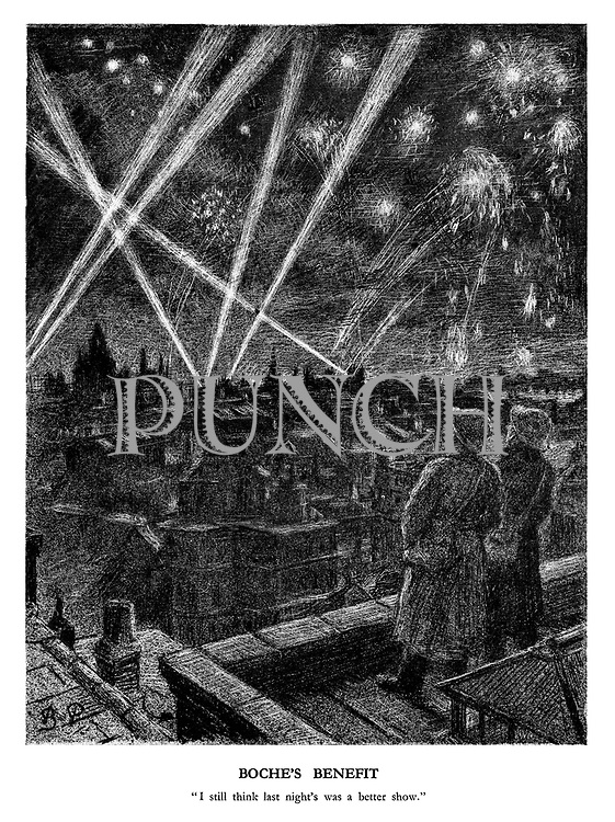 """Boche's Benefit. """"I still think last night's was a better show."""" (two air raid wardens enjoy the night time display of explosions, tracer fire and search lights over London during a German bombing raid)"""
