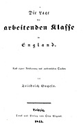 Title page of 'Die Lage der arbeitenden klasse in England' by Friedrich Engels (Leipzig, 1845) 'The Conditions of the Working Classes in Engalnd in 1844'.  In1844 Engels was in Manchester, England, and made notes on the conditions of the workers in the te