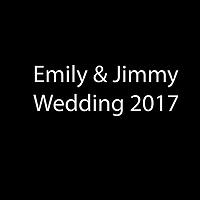 Emily & Jimmy Wedding
