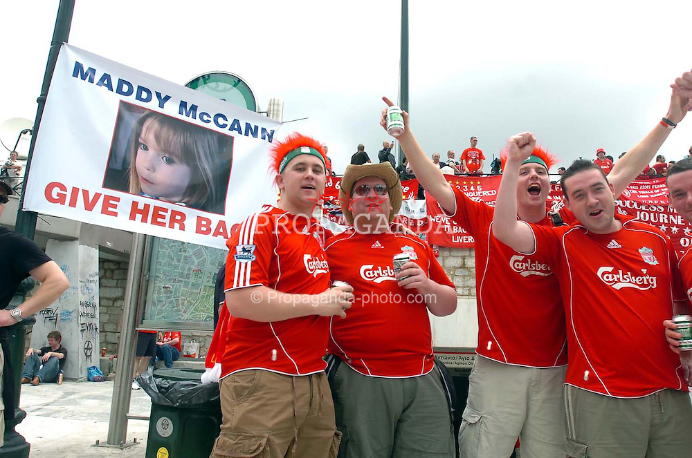 Athens, Greece - Wednesday, May 23, 2007: Liverpool's fans next to a banner for Maddie McCan in Syntagma Square ahead of the UEFA Champions League Final against AC Milan. (Pic by Jason Roberts/Propaganda)