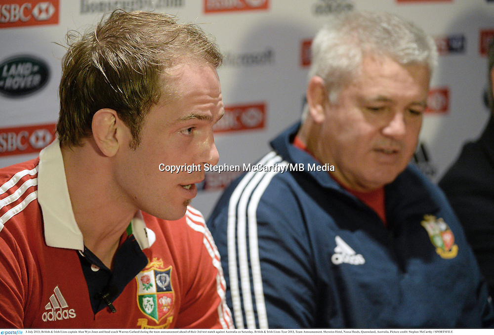 3 July 2013; British & Irish Lions captain Alun Wyn Jones and head coach Warren Gatland during the team announcement ahead of their 3rd test match against Australia on Saturday. British & Irish Lions Tour 2013, Team Announcement. Sheraton Hotel, Noosa Heads, Queensland, Australia. Picture credit: Stephen McCarthy / SPORTSFILE