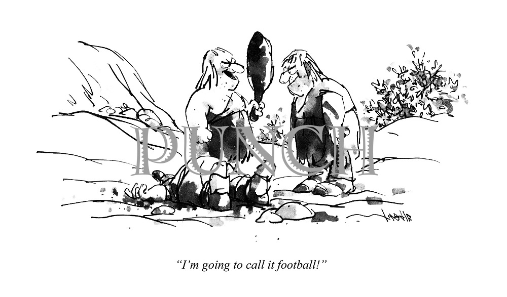 """I'm going to call it football!"""