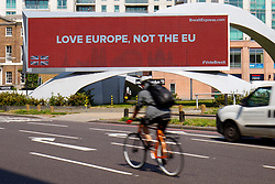 © Licensed to London News Pictures. 09/06/2016. London, UK. A new EU referendum campaign 'Brexit Express' billboard is seen at Vauxhall Cross as a series of billboard advertisements to be launched across major sites across the country on 9 June 2016, ahead of the EU referendum on June 23rd, 2016. Photo credit: Tolga Akmen/LNP