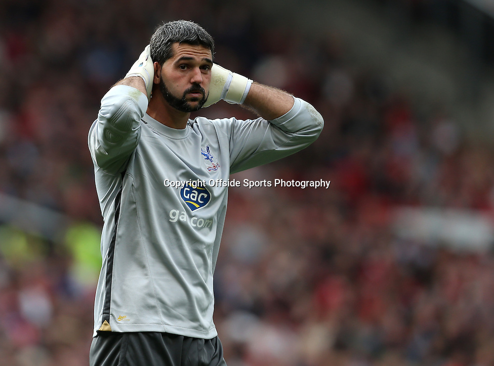 14th September 2013 - Barclays Premier League - Manchester United v Crystal Palace - Palace goalkeeper Julian Speroni looks dejected - Photo: Simon Stacpoole / Offside.