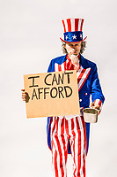 "An unle Sam character with a sign saying ""I can't afford""  and then a blank space. Add your own last word. He's acting as if he's panhandling."