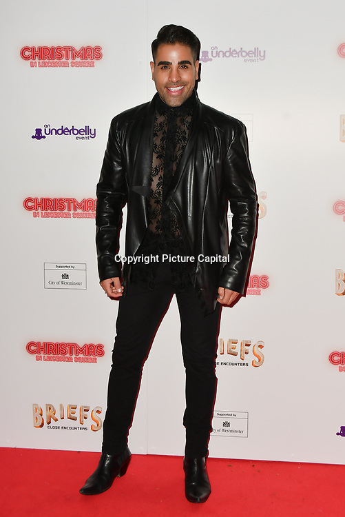 Dr Raj Singh attends Briefs: Close Encounters - press night an All-male 'Boylesque' group show off their circus skills, drag acts and raucous comedy routines at The Spiegeltent Leicester Square on 14 November 2018, London, UK.