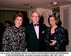 Left to right, MRS MARIKA LEMOS, the GREEK AMBASSADOR VASSILI ZAFIROPOULOS & MRS ZAFIROPOULOS  at a ball in London on March 15th 1997.LXC 9