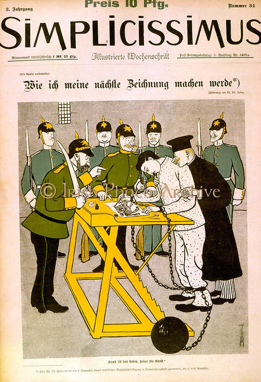 Censorship of the German Press, 1906. The more serious the life, the clearer the art. A shackled cartoonist and his captors.  Cartoon from the German satirical magazine 'Simplicissimus', 1906.