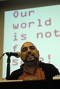 'Take Back Our World' Conference.<br /> Launch of the 'Global Justice Now' group, formally the 'World Development Movement'.<br /> Closing plenary: &quot;Take Back our World!'<br /> Chair of plenary