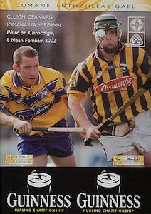 All Ireland Senior Hurling Championship Final,.08.09.2002, 09.08.2002, 8th September 2002,.Senior Kilkenny 2-20, Clare 0-19,.Minor Kilkenny 3-15, Tipperary 1-7,.8092002AISHCF,..