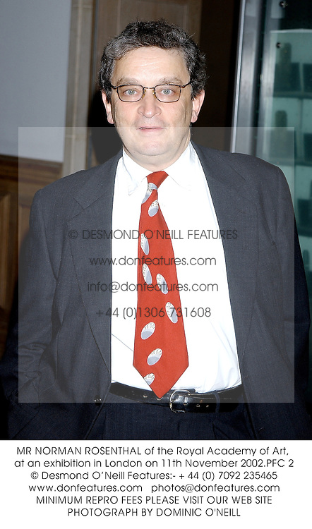 MR NORMAN ROSENTHAL of the Royal Academy of Art, at an exhibition in London on 11th November 2002.	PFC 2