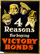 World War I 1914-1918: Canadian poster giving '4 Reasons for buying Victory Bonds'. The reasons are, left to right, Kaiser Wilhelm II, Field Marshal Hindenburg, Emperor Charles (Karl) of Austro-Hungary(?) and Admiral Tirpitz.