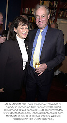 MR & MRS TIM YEO, he is the Conservative MP at a party in London on 18th February 2002.OXP 8