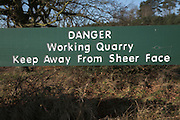 Danger Working Quarry sign