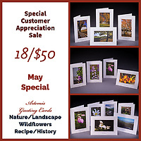Special on Artemis Greeting Cards <br /> A random selection of 18 cards for $50!<br /> Choose Themes:<br /> Nature/Landscape<br /> Wildflowers<br /> Recipe/History